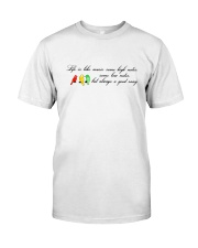 LIFE IS LIKE MUSIC Classic T-Shirt front