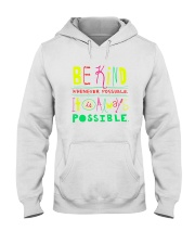 BE KIND WHENEVER POSSIBLE  IT IS ALWAYS POSSIBLE Hooded Sweatshirt thumbnail