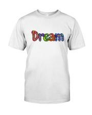 DREAM Classic T-Shirt front