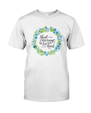 HAVE COURAGE AND BE KIND Premium Fit Mens Tee thumbnail