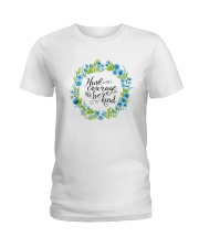 HAVE COURAGE AND BE KIND Ladies T-Shirt thumbnail