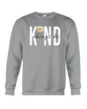 ALWAYS BE KIND Crewneck Sweatshirt thumbnail