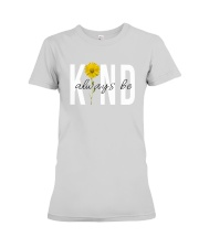 ALWAYS BE KIND Premium Fit Ladies Tee thumbnail