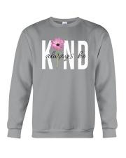 ALWAYS BE KIND Crewneck Sweatshirt thumbnail