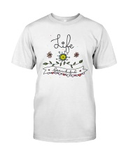LIFE IS BEAUTIFUL Classic T-Shirt front