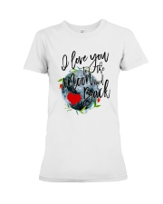 I LOVE YOU TO THE MOON AND BACK Premium Fit Ladies Tee thumbnail