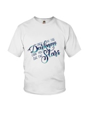 ONLY IN THE DARKNESS CAN YOU SEE THE STARS Youth T-Shirt thumbnail