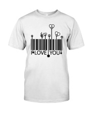 LOVE YOU Classic T-Shirt front
