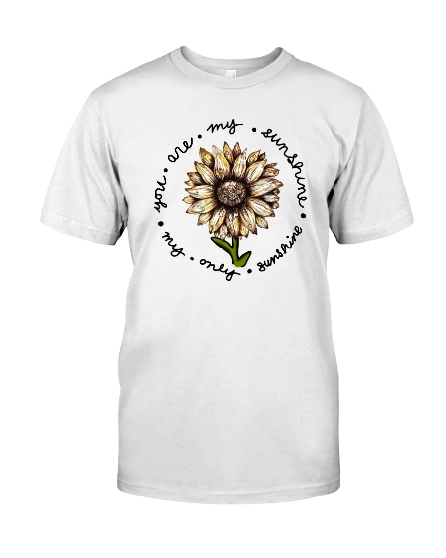 YOU ART MY SUNSHINE Classic T-Shirt