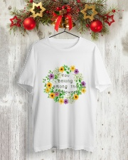 YOU BELONG AMONG THE WILDFLOWERS Classic T-Shirt lifestyle-holiday-crewneck-front-2