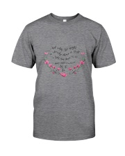 Shine Until Tomorrow Let It Be Classic T-Shirt front