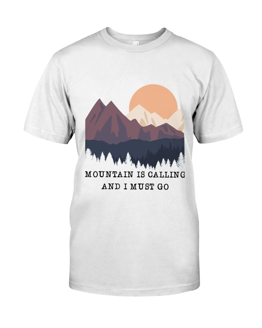 CP-D2602198-Mountain is calling and i must go 2 Classic T-Shirt
