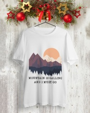 CP-D2602198-Mountain is calling and i must go 2 Classic T-Shirt lifestyle-holiday-crewneck-front-2
