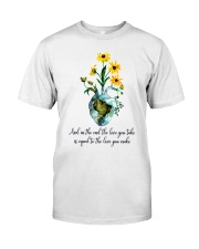 And In The End The Love You Take Classic T-Shirt front