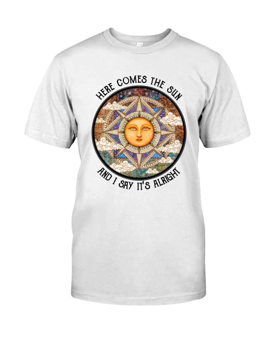 Here Come The Sun 3 Classic T-Shirt