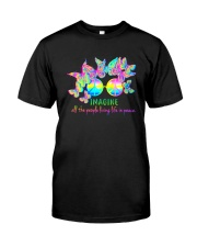 ALL THE PEOPLE LIVING LIFE IN PEACE Classic T-Shirt front