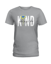 ALWAYS BE KIND Ladies T-Shirt thumbnail