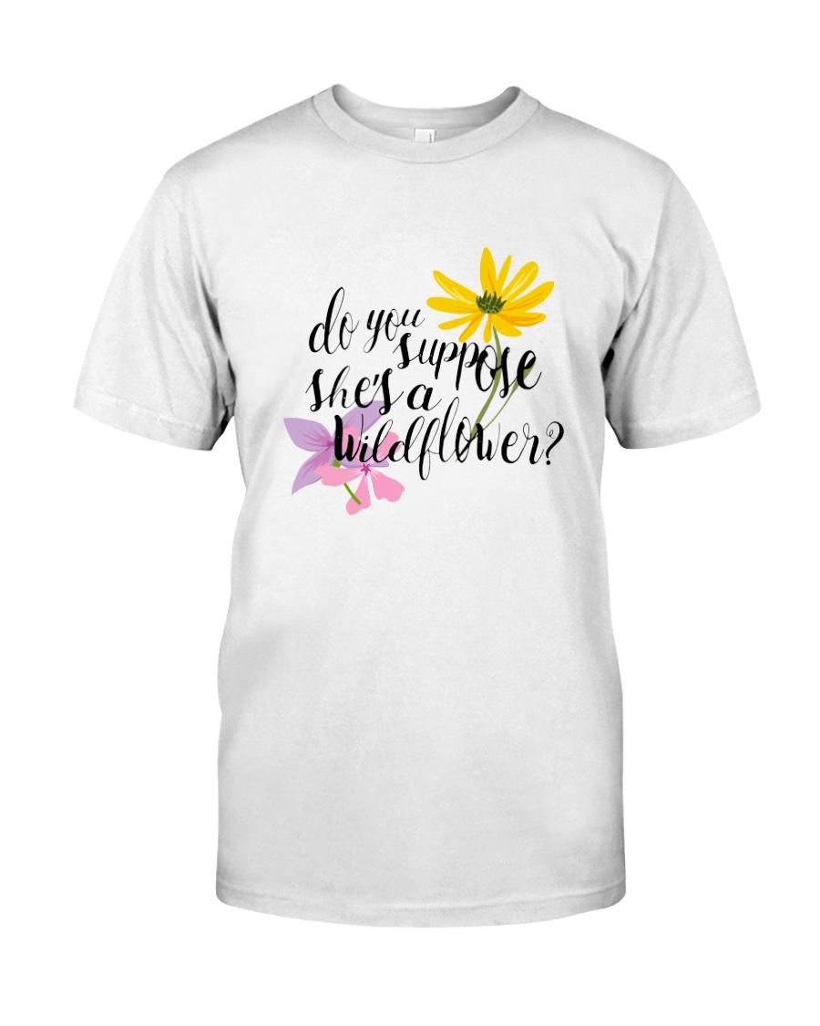 DO YOU SHE'S A WILDFLOWER Classic T-Shirt