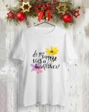 DO YOU SHE'S A WILDFLOWER Classic T-Shirt lifestyle-holiday-crewneck-front-2