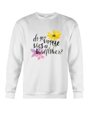 DO YOU SHE'S A WILDFLOWER Crewneck Sweatshirt thumbnail