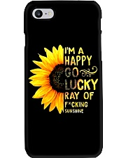 I'M A HAPPY GO LUCKY RAY OF FUCKING SUNSHINE SHIRT Phone Case thumbnail