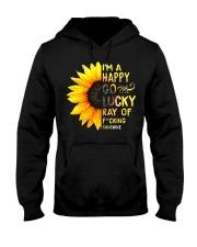 I'M A HAPPY GO LUCKY RAY OF FUCKING SUNSHINE SHIRT Hooded Sweatshirt thumbnail