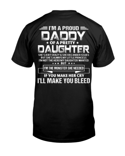 I'M A PROUD DADDY OF A PRETTY DAUGHTER FUNNY SHIRT