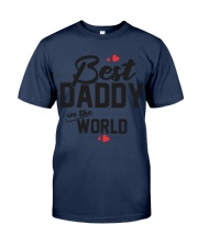 BEST DADDY IN THE WORLD Classic T-Shirt front