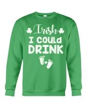 Irish I Could Drink St Patricks Pregnancy Announce Crewneck Sweatshirt front