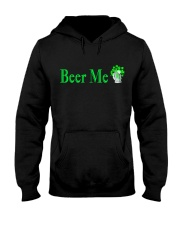 St Patricks Day Beer Me Hooded Sweatshirt front