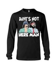 Cheech and Chong Dave's not here man shirt Long Sleeve Tee thumbnail