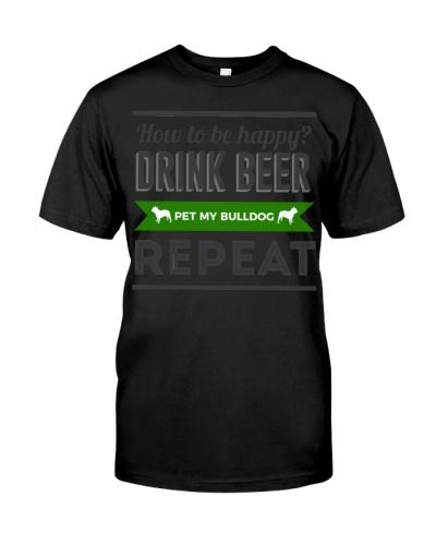 Be Happy Drink Beer Pet Bulldog Design