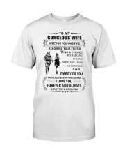 Make it the meaningful message to your  wife Classic T-Shirt thumbnail