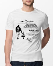 Make it the meaningful message to your daughter Classic T-Shirt lifestyle-mens-crewneck-front-13