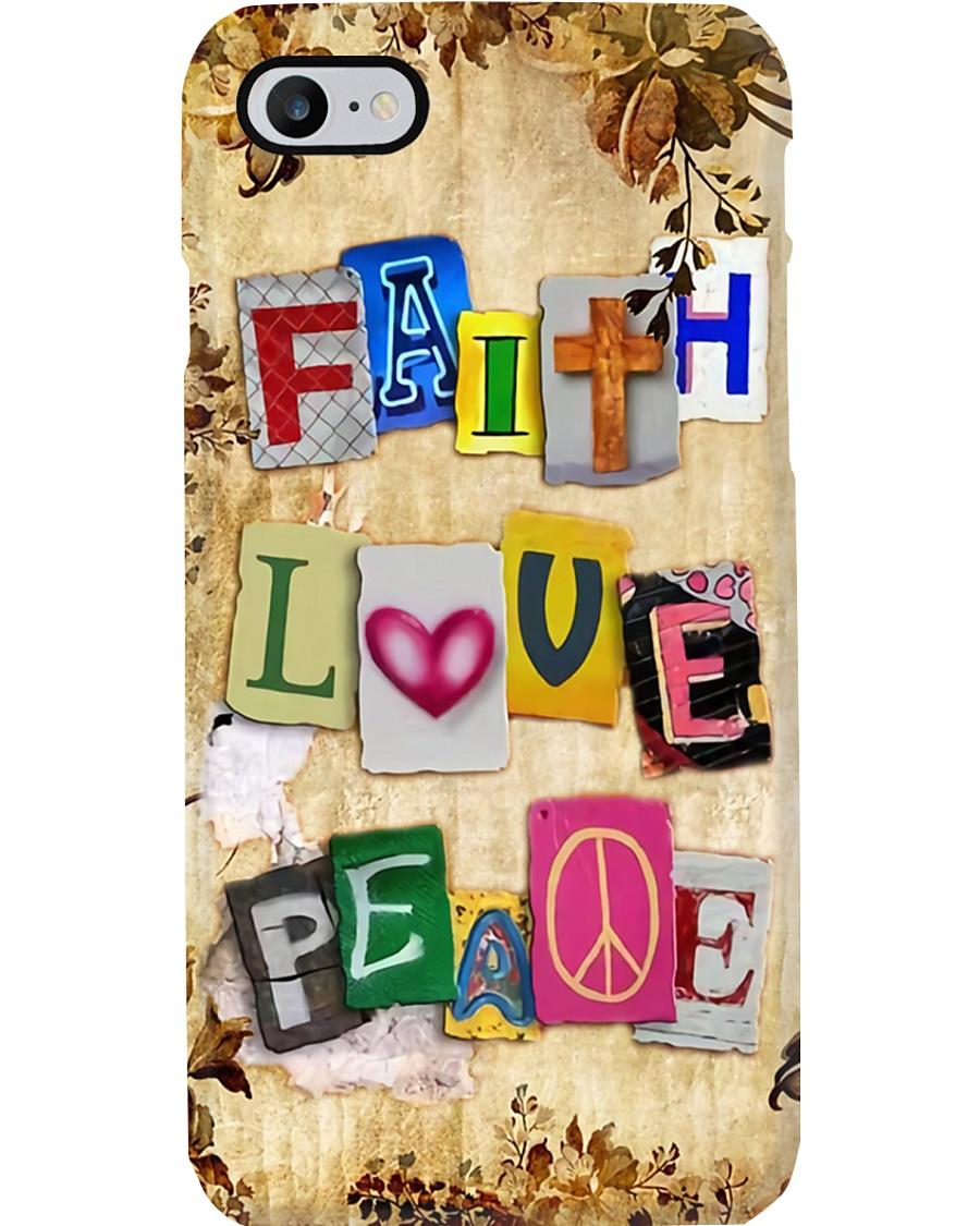 Faith Love Peace Phone Case