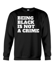 Being Black is Not a Crime Crewneck Sweatshirt thumbnail