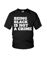 Being Black is Not a Crime Youth T-Shirt thumbnail