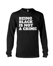 Being Black is Not a Crime Long Sleeve Tee thumbnail