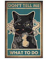 Dont Tell Me What To Do Black Cat 16x24 Poster front