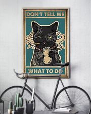 Dont Tell Me What To Do Black Cat 16x24 Poster lifestyle-poster-7