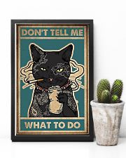 Dont Tell Me What To Do Black Cat 16x24 Poster lifestyle-poster-8