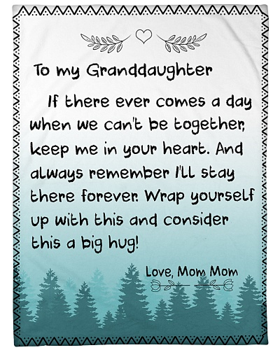 TO MY GRANDDAUGHTER-MOM MOM