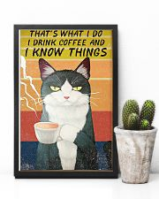 Thats what I do- I drink coffee and I know things 16x24 Poster lifestyle-poster-8
