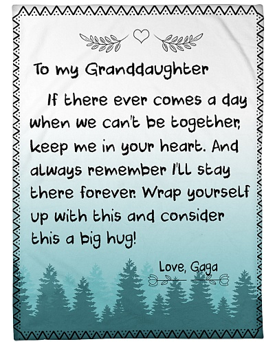 TO MY GRANDDAUGHTER-GAGA