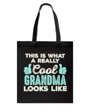 This Is What A REALLY Cool Grandma Looks Like  Tote Bag thumbnail