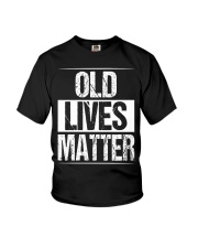 Birthday Gifts For Men Old Lives Matter Shirt 60th Youth T-Shirt thumbnail