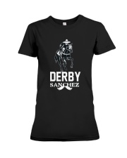 Derby Sanchez Funny Shirt When Cinco De Mayo Derby Premium Fit Ladies Tee thumbnail