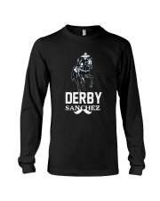 Derby Sanchez Funny Shirt When Cinco De Mayo Derby Long Sleeve Tee thumbnail