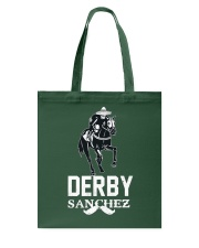 Derby Sanchez Funny Shirt When Cinco De Mayo Derby Tote Bag thumbnail