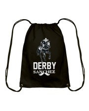 Derby Sanchez Funny Shirt When Cinco De Mayo Derby Drawstring Bag thumbnail